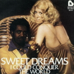 Sweet Dreams - I Could Conquer The World
